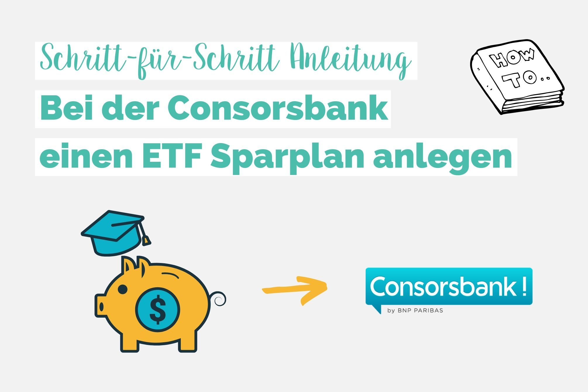 Consorsbank ETF Sparplan anlegen