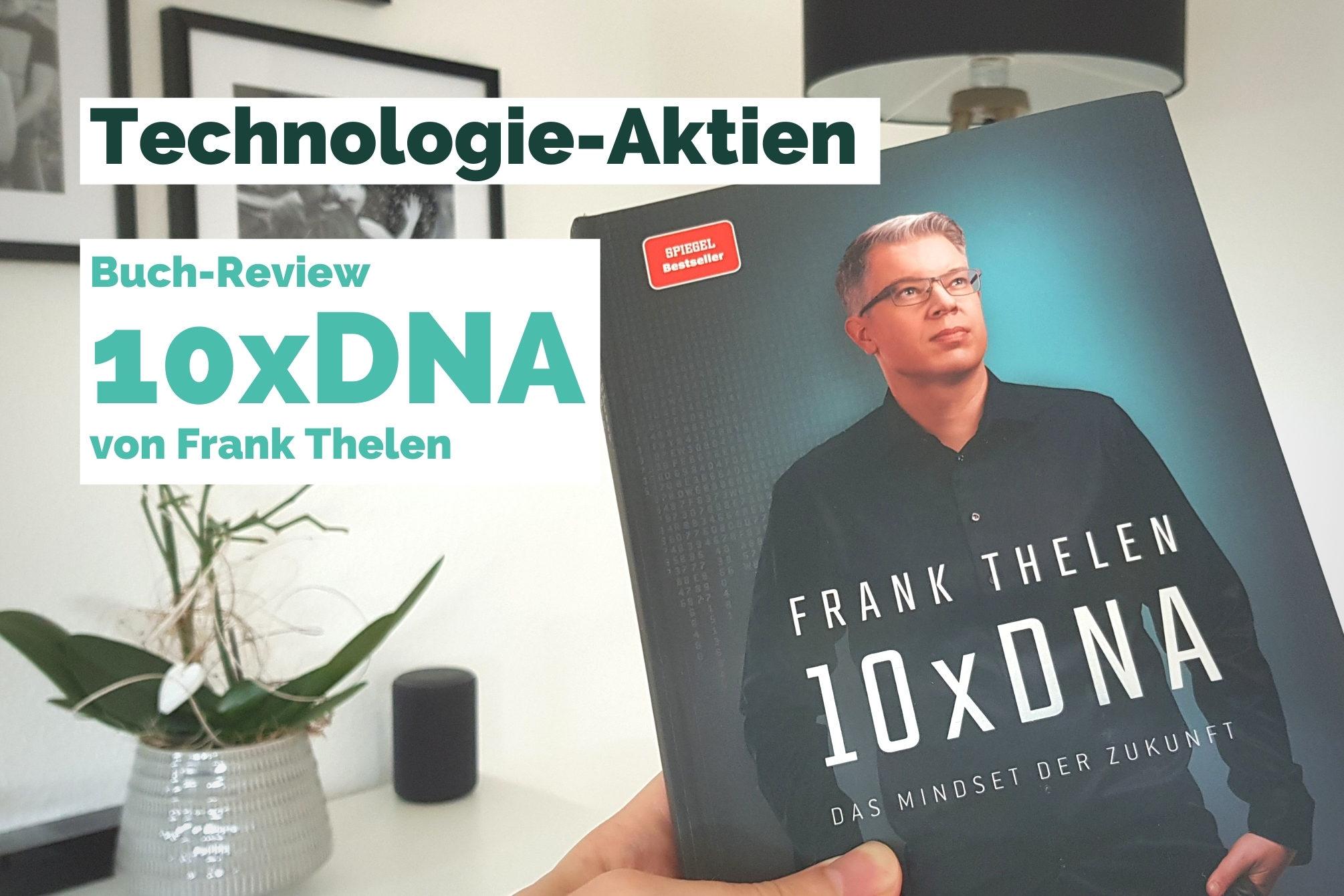 Technologie-Aktien 10xDNA Frank Thelen